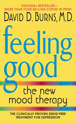 Feeling Good By Burns, David D.